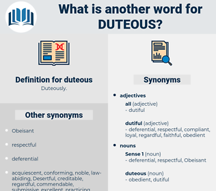 duteous, synonym duteous, another word for duteous, words like duteous, thesaurus duteous