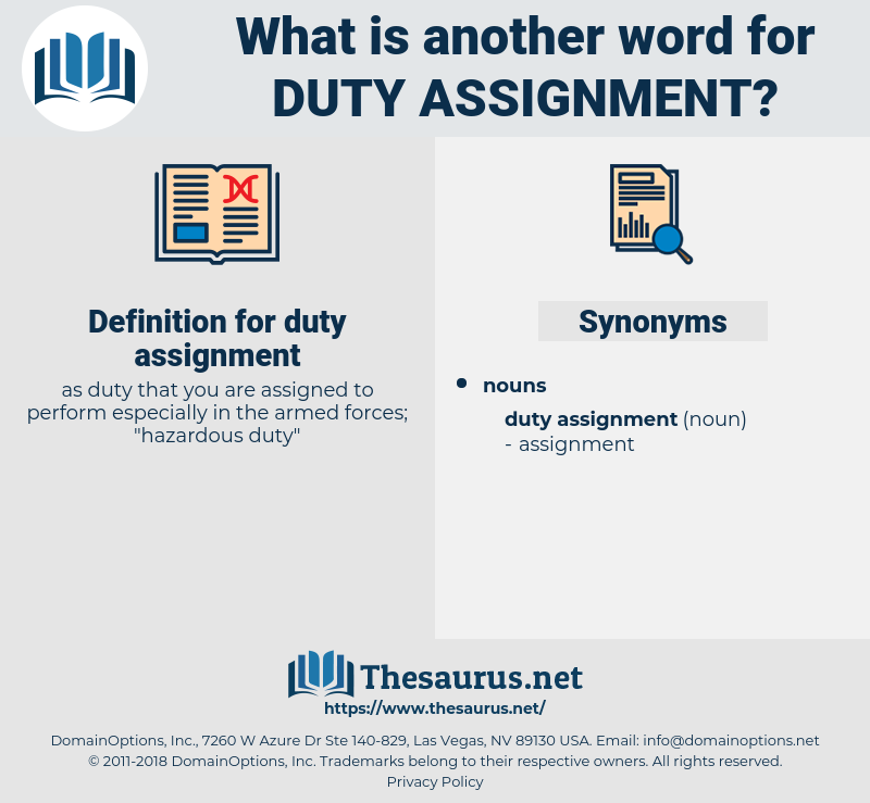 duty assignment, synonym duty assignment, another word for duty assignment, words like duty assignment, thesaurus duty assignment