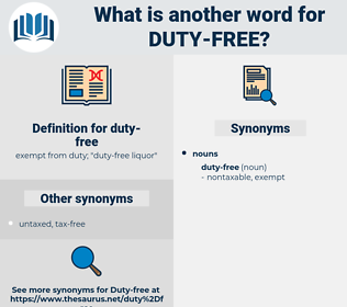 duty-free, synonym duty-free, another word for duty-free, words like duty-free, thesaurus duty-free