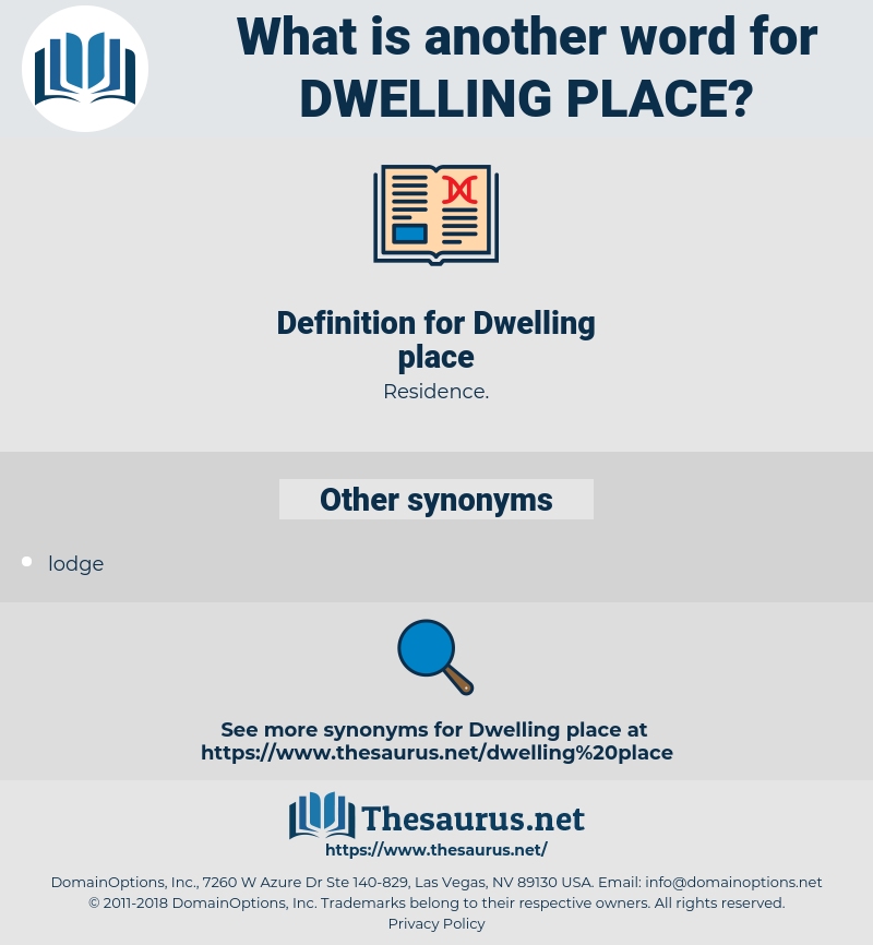 dwelling-place, synonym dwelling-place, another word for dwelling-place, words like dwelling-place, thesaurus dwelling-place