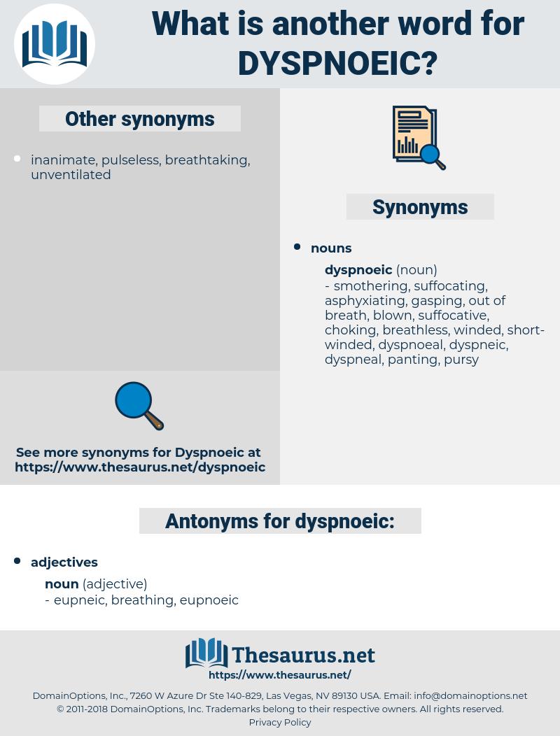 dyspnoeic, synonym dyspnoeic, another word for dyspnoeic, words like dyspnoeic, thesaurus dyspnoeic