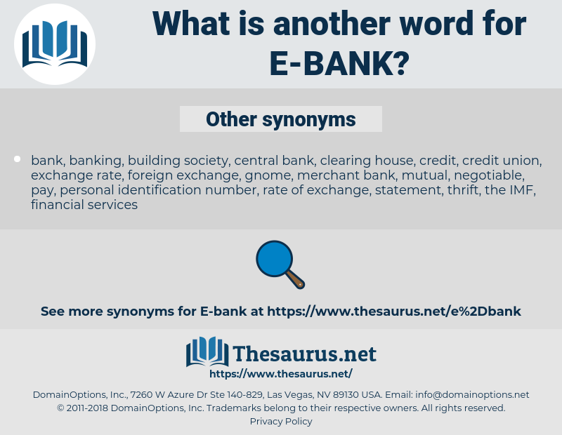e-bank, synonym e-bank, another word for e-bank, words like e-bank, thesaurus e-bank