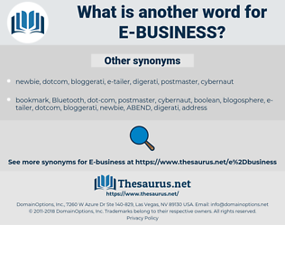 E-BUSINESS, synonym E-BUSINESS, another word for E-BUSINESS, words like E-BUSINESS, thesaurus E-BUSINESS
