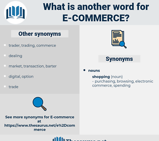 e commerce, synonym e commerce, another word for e commerce, words like e commerce, thesaurus e commerce
