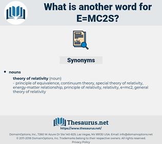 e=mc2s, synonym e=mc2s, another word for e=mc2s, words like e=mc2s, thesaurus e=mc2s