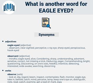 eagle-eyed, synonym eagle-eyed, another word for eagle-eyed, words like eagle-eyed, thesaurus eagle-eyed