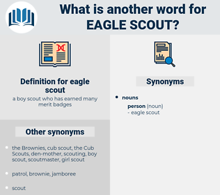 eagle scout, synonym eagle scout, another word for eagle scout, words like eagle scout, thesaurus eagle scout
