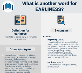 earliness, synonym earliness, another word for earliness, words like earliness, thesaurus earliness