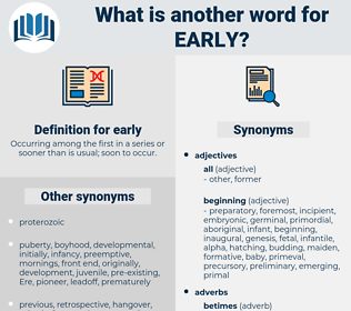 early, synonym early, another word for early, words like early, thesaurus early