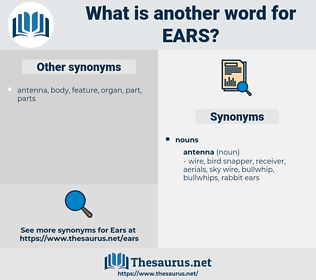 EARS, synonym EARS, another word for EARS, words like EARS, thesaurus EARS