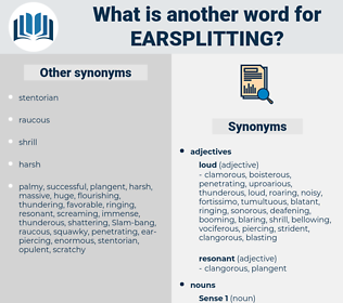 earsplitting, synonym earsplitting, another word for earsplitting, words like earsplitting, thesaurus earsplitting