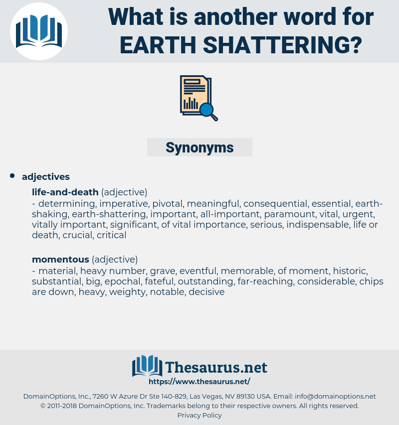 earth-shattering, synonym earth-shattering, another word for earth-shattering, words like earth-shattering, thesaurus earth-shattering