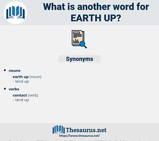earth up, synonym earth up, another word for earth up, words like earth up, thesaurus earth up