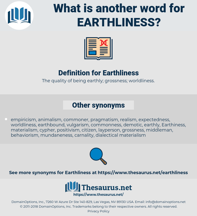 Earthliness, synonym Earthliness, another word for Earthliness, words like Earthliness, thesaurus Earthliness