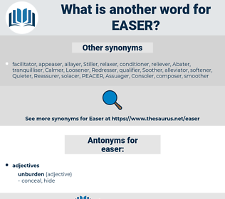 easer, synonym easer, another word for easer, words like easer, thesaurus easer