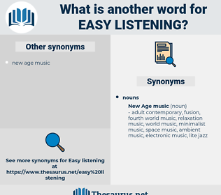 easy listening, synonym easy listening, another word for easy listening, words like easy listening, thesaurus easy listening