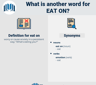 eat on, synonym eat on, another word for eat on, words like eat on, thesaurus eat on
