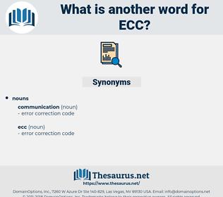 ecc, synonym ecc, another word for ecc, words like ecc, thesaurus ecc