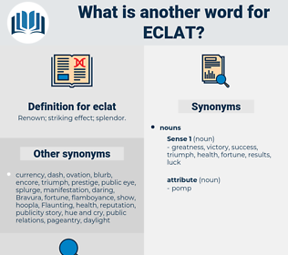 eclat, synonym eclat, another word for eclat, words like eclat, thesaurus eclat