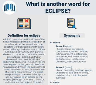 eclipse, synonym eclipse, another word for eclipse, words like eclipse, thesaurus eclipse