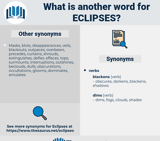 eclipses, synonym eclipses, another word for eclipses, words like eclipses, thesaurus eclipses