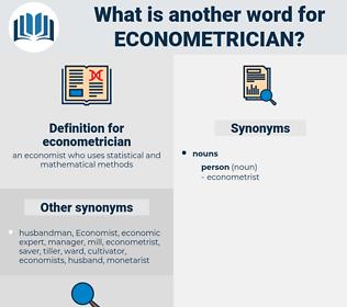 econometrician, synonym econometrician, another word for econometrician, words like econometrician, thesaurus econometrician
