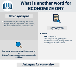 economize on, synonym economize on, another word for economize on, words like economize on, thesaurus economize on