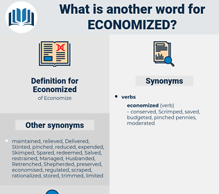 Economized, synonym Economized, another word for Economized, words like Economized, thesaurus Economized