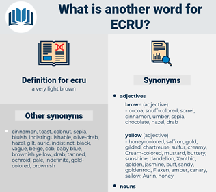 ecru, synonym ecru, another word for ecru, words like ecru, thesaurus ecru