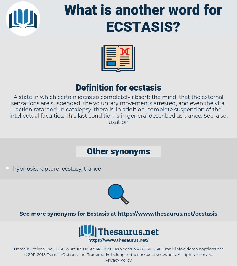 ecstasis, synonym ecstasis, another word for ecstasis, words like ecstasis, thesaurus ecstasis