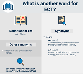 ect, synonym ect, another word for ect, words like ect, thesaurus ect