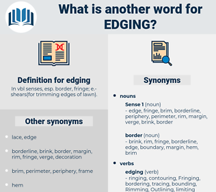 edging, synonym edging, another word for edging, words like edging, thesaurus edging
