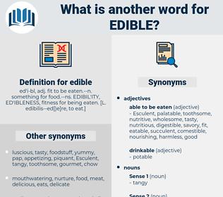 edible, synonym edible, another word for edible, words like edible, thesaurus edible