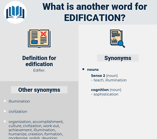 edification, synonym edification, another word for edification, words like edification, thesaurus edification