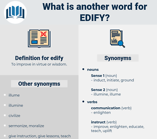 edify, synonym edify, another word for edify, words like edify, thesaurus edify