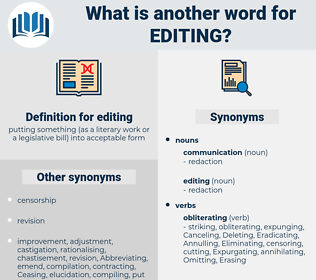 editing, synonym editing, another word for editing, words like editing, thesaurus editing