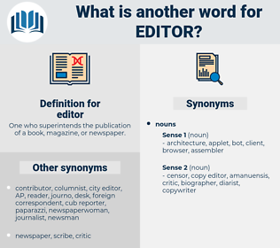 editor, synonym editor, another word for editor, words like editor, thesaurus editor