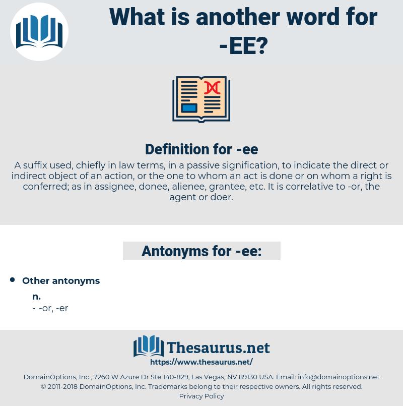 ee, synonym ee, another word for ee, words like ee, thesaurus ee