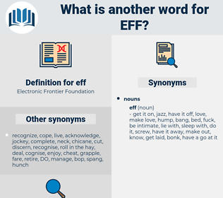 eff, synonym eff, another word for eff, words like eff, thesaurus eff