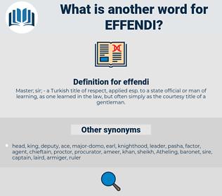 effendi, synonym effendi, another word for effendi, words like effendi, thesaurus effendi