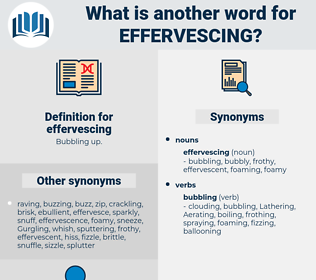 effervescing, synonym effervescing, another word for effervescing, words like effervescing, thesaurus effervescing