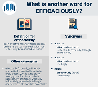 efficaciously, synonym efficaciously, another word for efficaciously, words like efficaciously, thesaurus efficaciously
