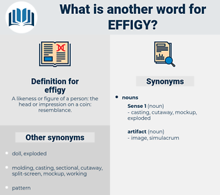 effigy, synonym effigy, another word for effigy, words like effigy, thesaurus effigy