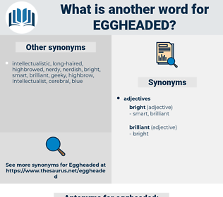 eggheaded, synonym eggheaded, another word for eggheaded, words like eggheaded, thesaurus eggheaded