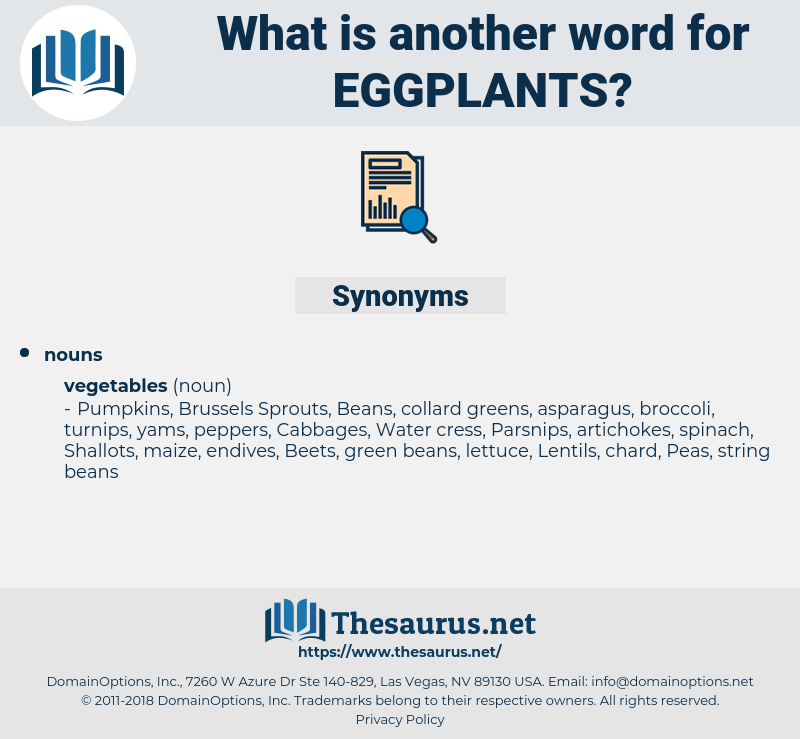 eggplants, synonym eggplants, another word for eggplants, words like eggplants, thesaurus eggplants