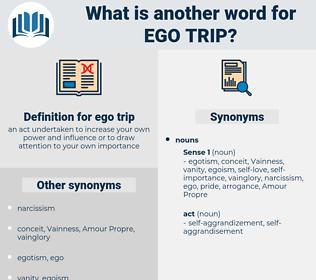 ego trip, synonym ego trip, another word for ego trip, words like ego trip, thesaurus ego trip