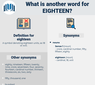 eighteen, synonym eighteen, another word for eighteen, words like eighteen, thesaurus eighteen