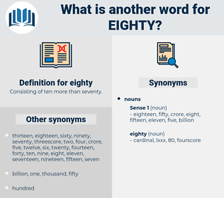 eighty, synonym eighty, another word for eighty, words like eighty, thesaurus eighty