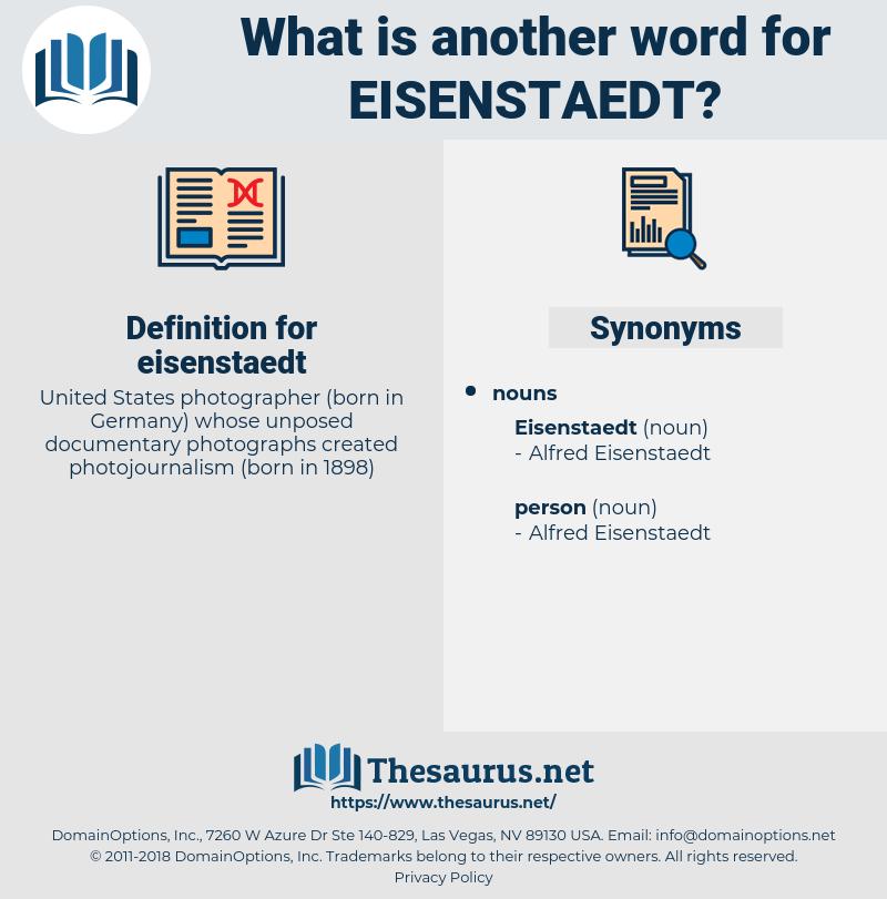 eisenstaedt, synonym eisenstaedt, another word for eisenstaedt, words like eisenstaedt, thesaurus eisenstaedt