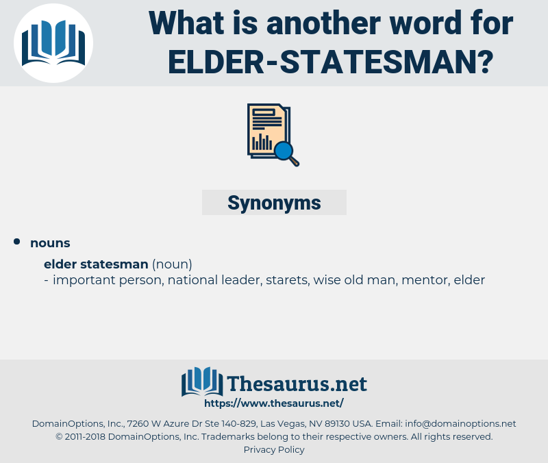 elder statesman, synonym elder statesman, another word for elder statesman, words like elder statesman, thesaurus elder statesman